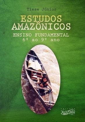 Estudos Amazônicos (Ensino Fundamental / 6º ao 9º Ano)