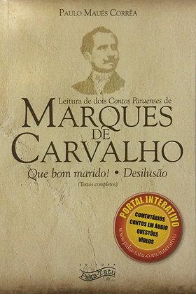 Leitura de dois contos paraenses de Marques de Carvalho