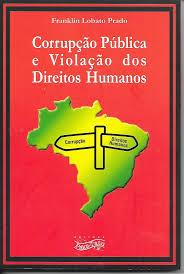 Corrupção Pública e Violação dos Direitos Humanos