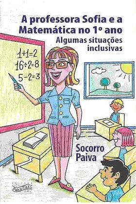 Professora Sofia e a matemática no 1º ano