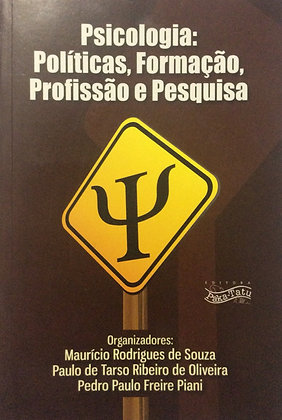 Psicologia: políticas, formação, profissão e pesquisa