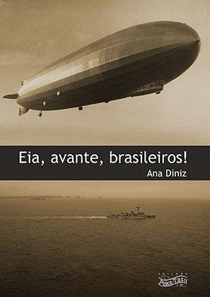 Eia, avante, brasileiros!