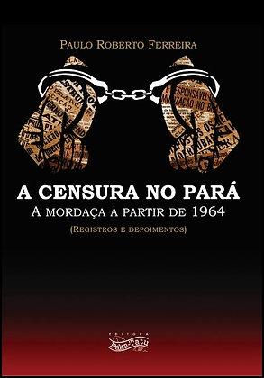 A Censura no Pará