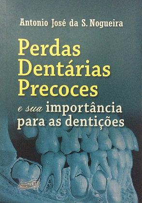 Perdas dentárias precocese sua importância para as dentições