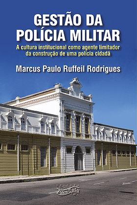 Gestão da Polícia Militar