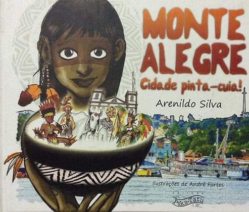 Monte Alegre - Cidade Pinta Cuia