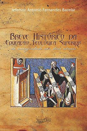 Breve Histórico da Educação Teológica Superior