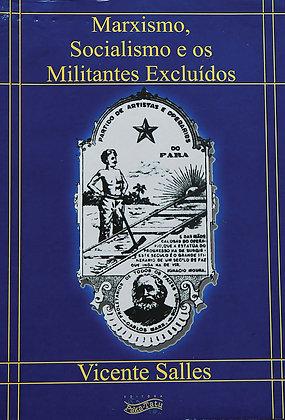 Marxismo, Socialismo e os Militantes Excluídos