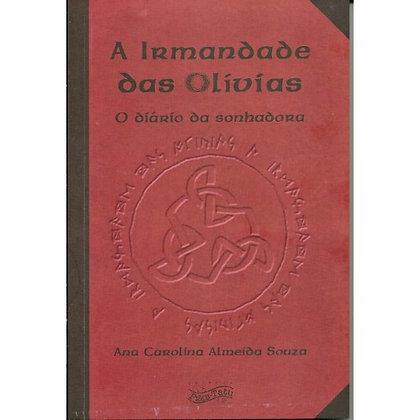A Irmandade das Olívias: diário de uma sonhadora