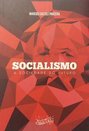 Socialismo - A sociedade do futuro