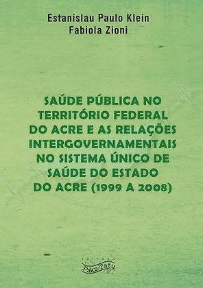 Saúde Pública no Território Federal do Acre