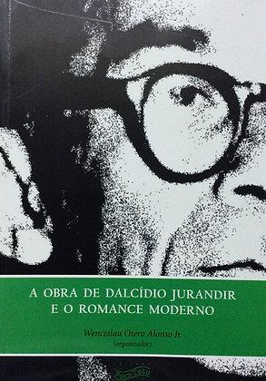 Obra de  Dalcídio Jurandir e o Romance Moderno