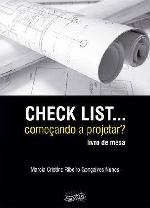 Chek List... Começando a projetar