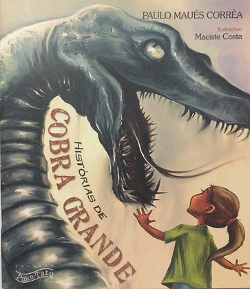 Histórias de Cobra Grande