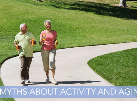 6 MYTHS ABOUT ACTIVITY AND AGING