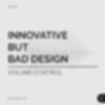 Innovative But Bad Design - Design Study