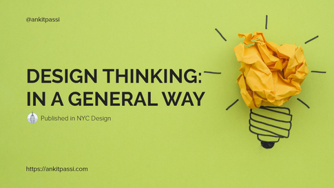 Design Thinking: In a general way