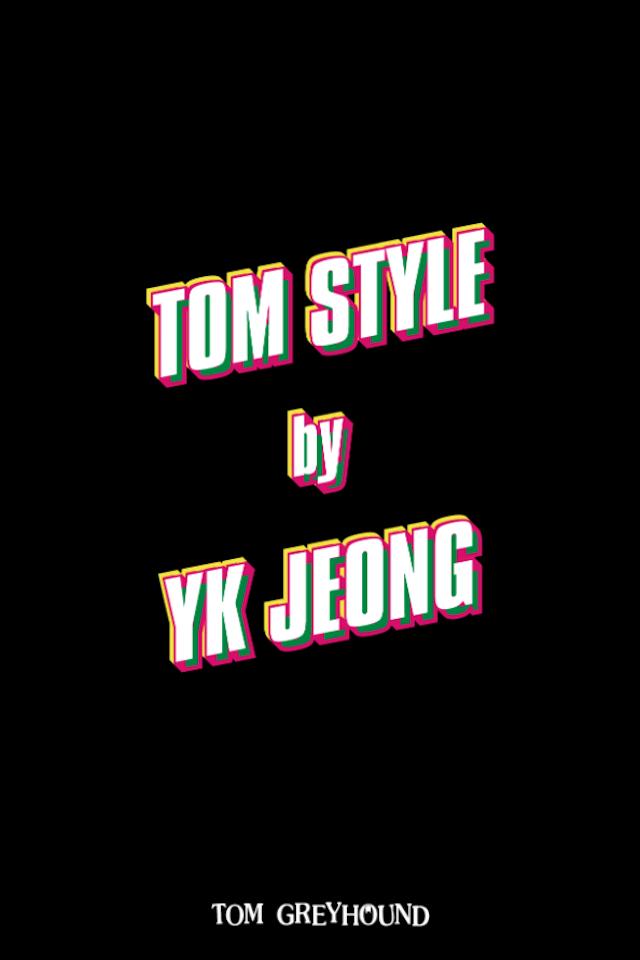 TOM STYLE