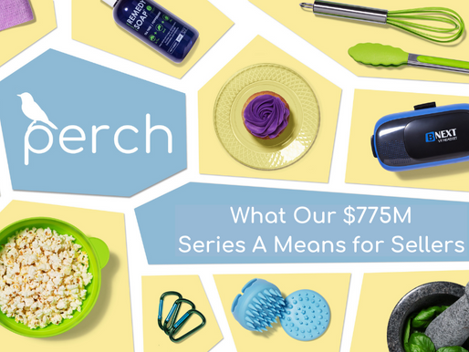 What Perch's $775M Series A Means for Sellers