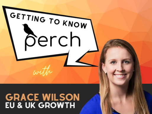 Getting to Know Perch: Grace Wilson