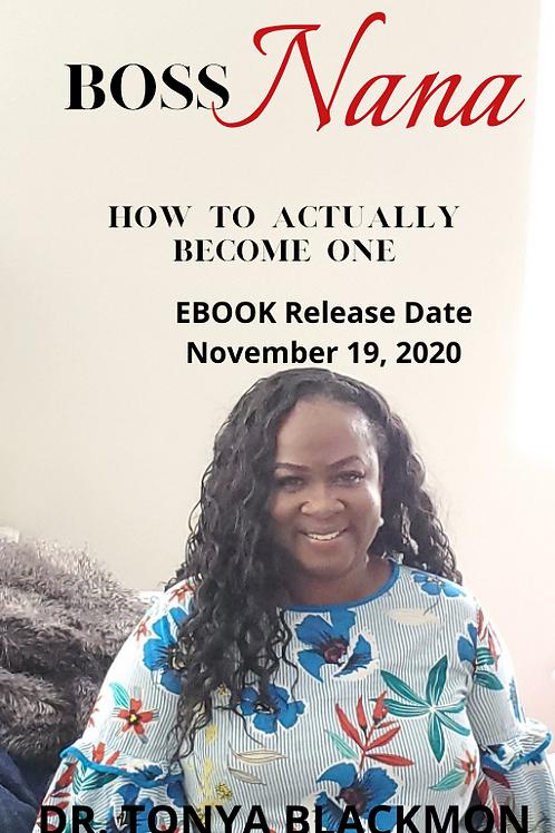 Preorder Boss Nana Ebook by Dr. Tonya Blackmon