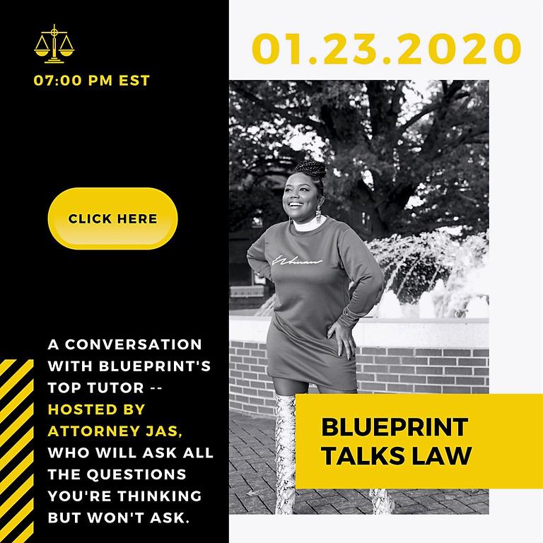 Blueprint Talks Law ✨