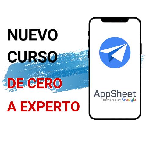 Curso AppSheet De Cero a Experto