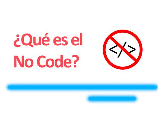 ¿Qué es el No Code?
