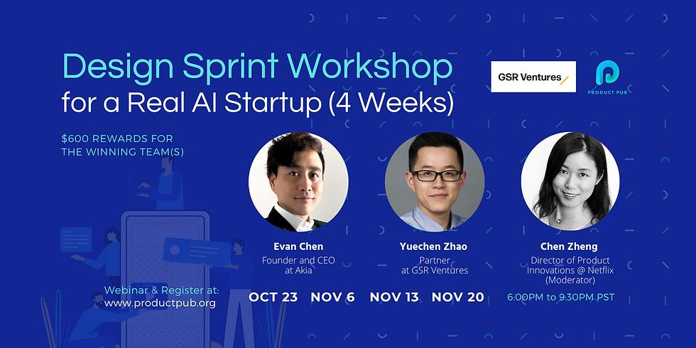 Design Sprint Workshop for a Real AI Startup (4 Weeks)
