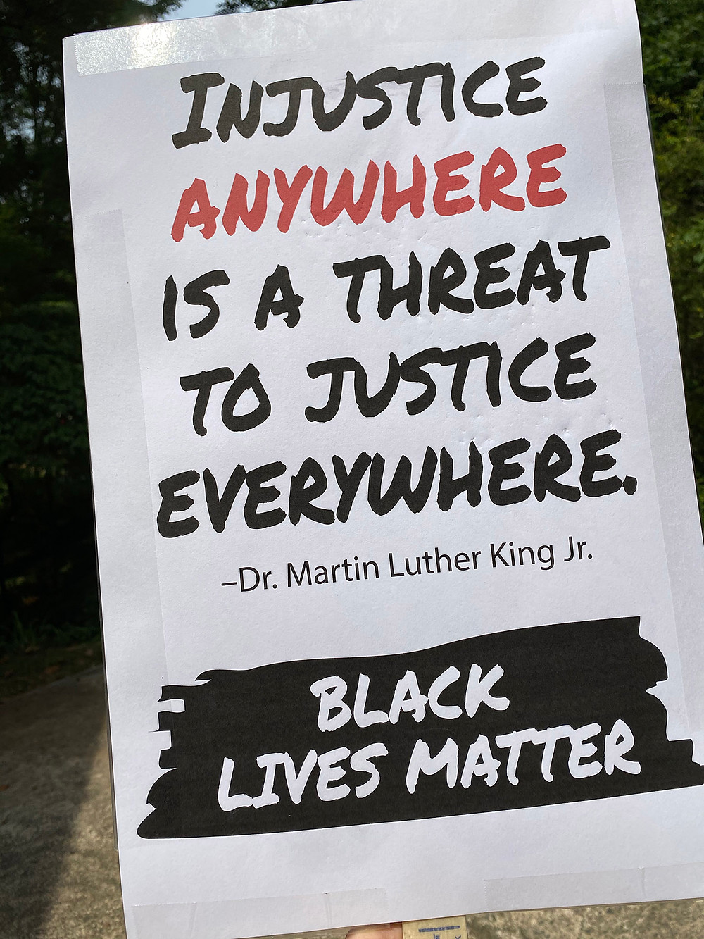 """Injustice anywhere is a threat to justice everywhere."" –Dr. Martin Luther King Jr."