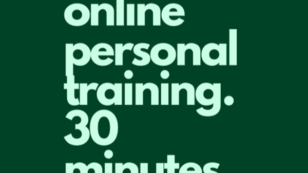 Digital Personal Training 30 minutes