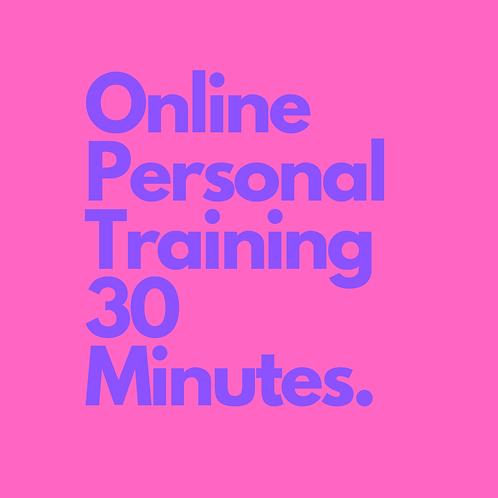Digital Personal Training 30 minutes