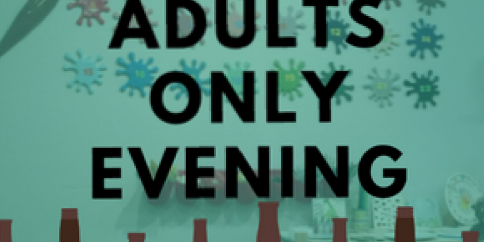Adults Only Evening 15 December
