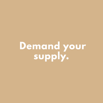 demand your supply