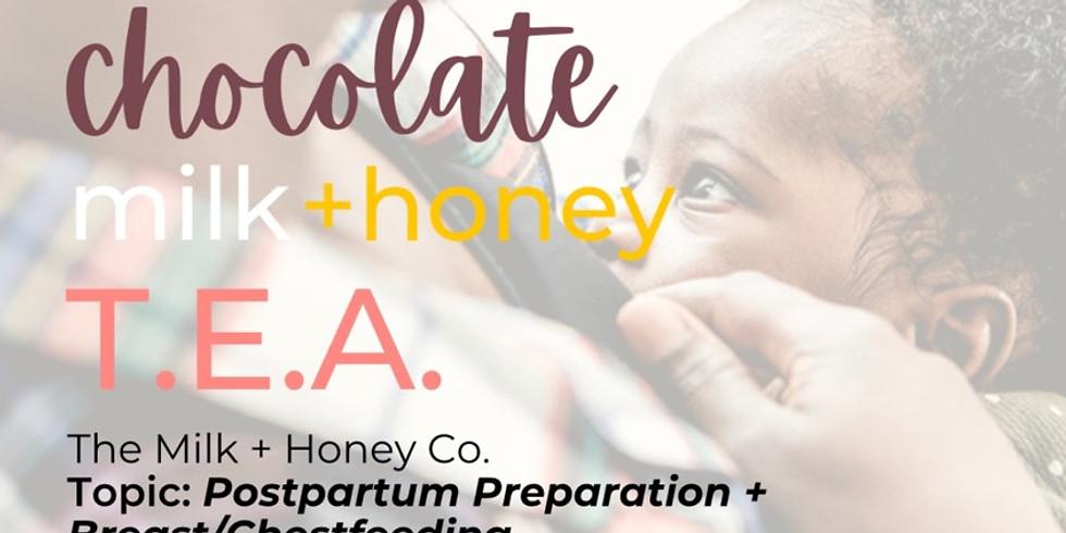 Chocolate Milk + Honey TEA