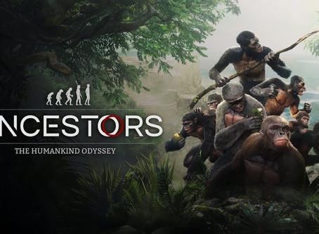Ancestors: The Humankind Odyssey.