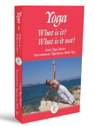 Yoga - What is it? What is it not?
