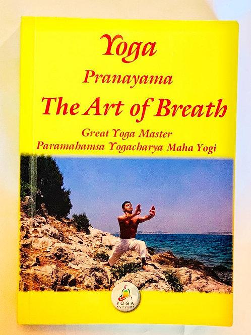 Yoga - Pranayama The Art of Breath