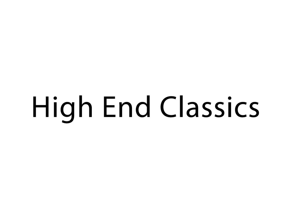 High End Classics