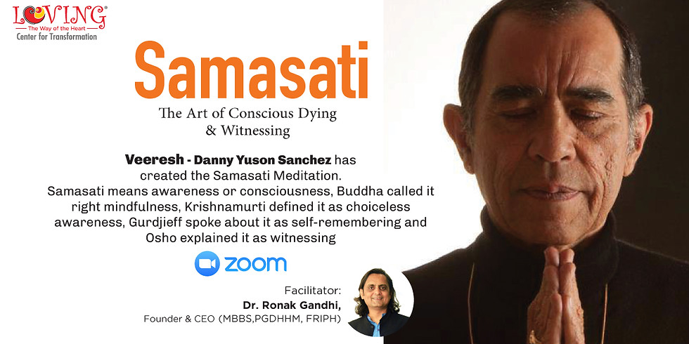 Samasati-The Art of Conscious Dying & Witnessing