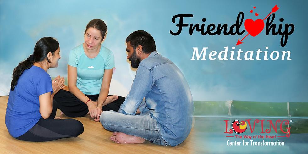 Friendship Meditation with Loving Community