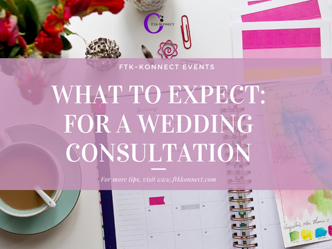 What To Expect: For a Wedding Consultation