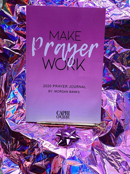 Make Prayer Work Journal