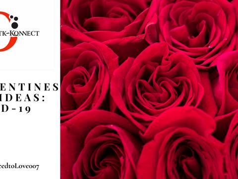 5 Valentine's Day Ideas: Covid-19