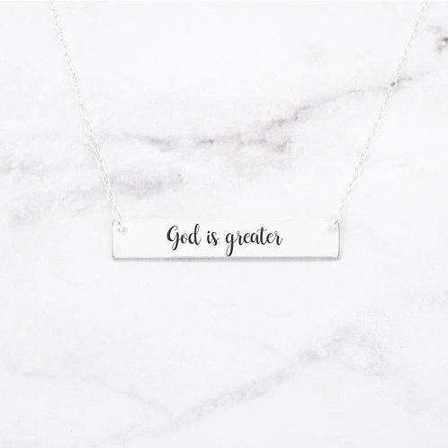 God Is Greater Necklace - Sterling Silver Bar Necklace