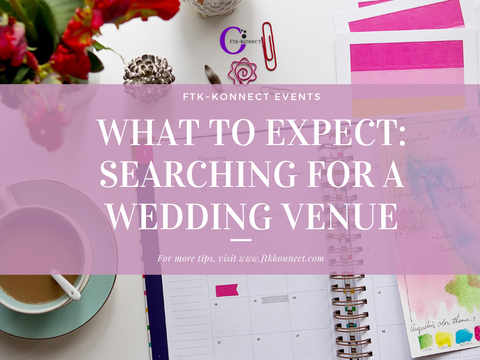 What to Expect: Searching For A Wedding Venue