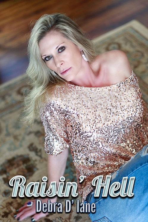 Debra D' Lane Raisin' Hell Signed Photo