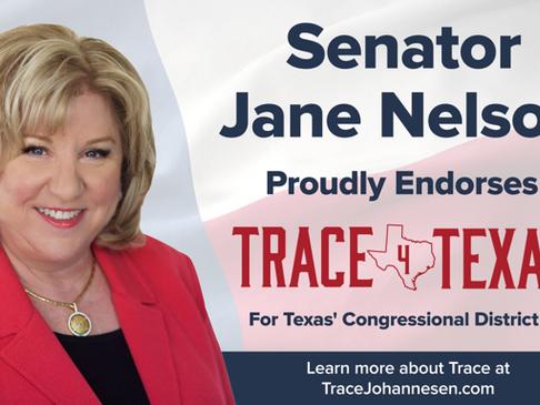 Senator Jane Nelson Endorses Trace