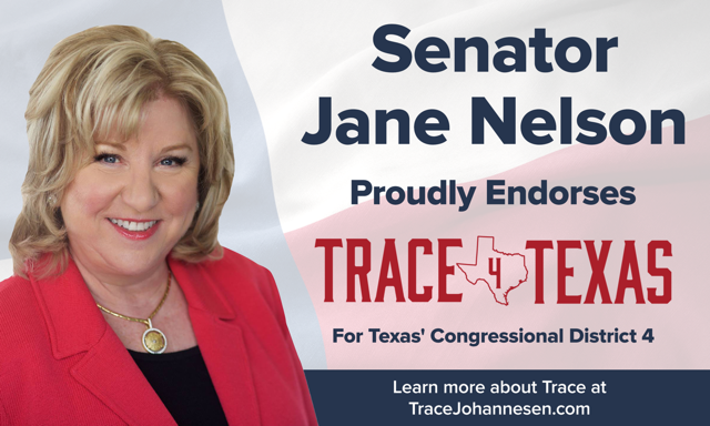 Photo of Senator Jane Nelson and endorsement of Trace Johannesen