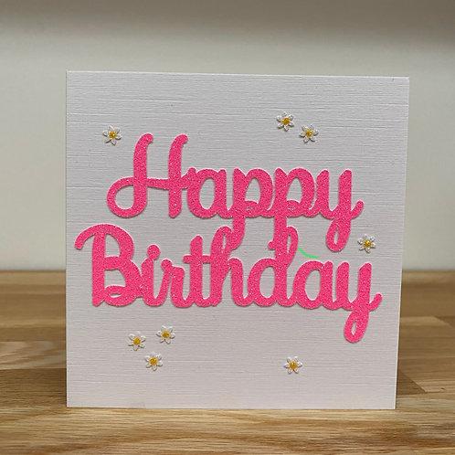 Glitter HAPPY BIRTHDAY Greetings Card